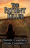 The Patient Killer by Sean Campbell, Daniel Campbell