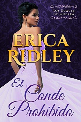 El Conde Prohibido (Los Duques De Guerra nº 2) por Erica Ridley
