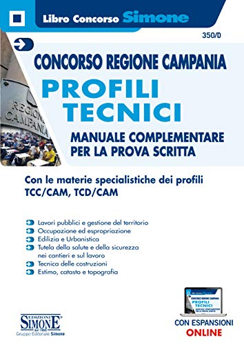 Concorso Regione Campania - Profili tecnici - Manuale complementare per la prova scritta