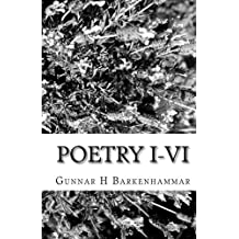 Poetry I-VI: For an Unquiet Mind, Worldings, the Golf Game, Haikus, Seasons, Below the Bellybutton