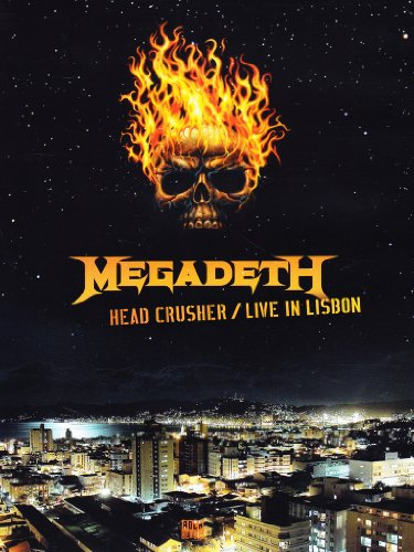 Megadeth - Head crusher - Live in Lisbon