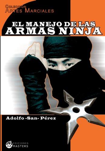 El manejo de las armas ninja (Artes Marciales nº 3) eBook ...