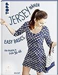 Jersey nähen - Easy Basics: Alle Mode...