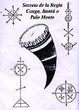 Image de Secretos de la Regla Conga, Bantú o Palo Monte