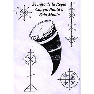 Secretos de la Regla Conga, Bantú o Palo Monte