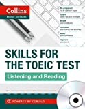 Collins Skills for the TOEIC Test: Listening and Reading 1st (first) Edition published by Collins (2012)