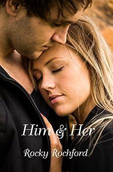 Him & Her by [Rochford, Rocky]