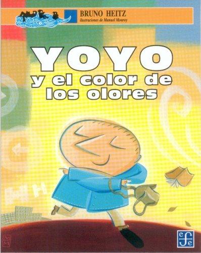 Yoyo y El Color de Los Olores