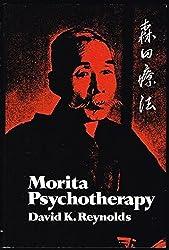 Morita Psychotherapy by David K. Reynolds (1976-06-23)