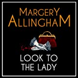 Look to the Lady: An Albert Campion Mystery