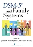 DSM-5® and Family Systems