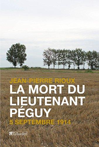 La Mort du lieutenant Péguy: 5 septembr...