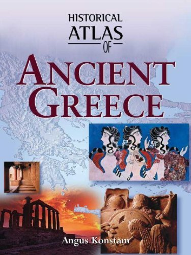 Historical Atlas of Ancient Greece by Angus Konstam (2003-05-01)