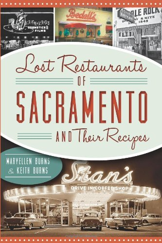 lost-restaurants-of-sacramento-and-their-recipes-american-palate