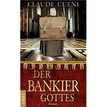 Der Bankier Gottes: Roman (Lenos Polar)