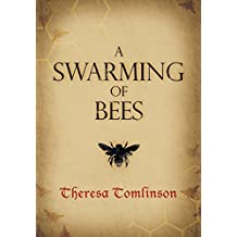 A Swarming of Bees (Fridgyth The Herb-Wife Book 1)