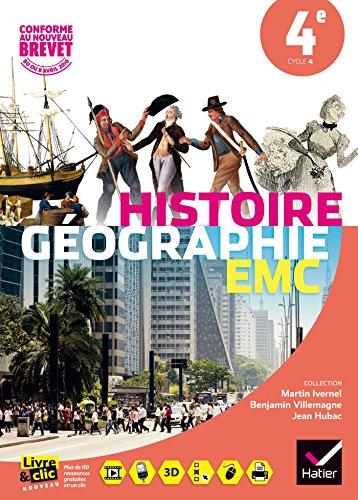 Histoire-Gographie Enseignement Moral et Civique 4e - Manuel de l'lve - Nouveau programme 2016
