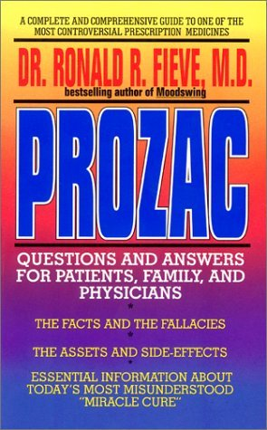 prozac-questions-and-answers-for-patients-family-and-physicians-by-ronald-r-fieve-1994-04-01
