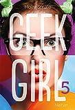 geek girl tome 5 5