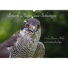 Scharfe Augen, leise Schwingen (Wandkalender 2018 DIN A3 quer): Eulen und Taggreifvögel (Monatskalender, 14 Seiten ) (CALVENDO Tiere) [Kalender] [Apr 01, 2017] Sperling, Werner
