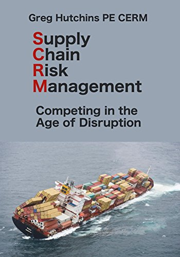 Supply Chain Risk Management: Competing in the Age of Disruption (CERM Academy Series on Enterprise Risk Management Book 1) (English Edition)