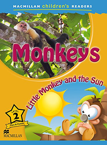 Macmillan Children's Readers Level 2. Monkeys. Little Monkey And The Sun - 9780230443679