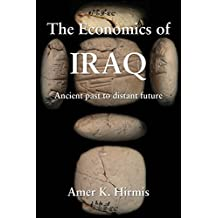 The Economics of Iraq: Ancient past to distant future