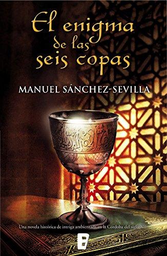 El enigma de las seis copas por Manuel Sánchez-Sevilla