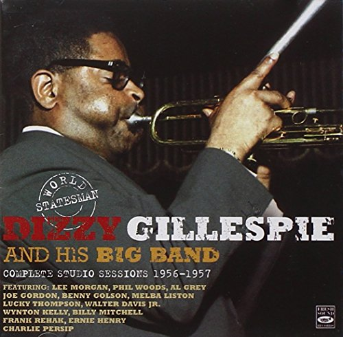 world-statesman-dizzy-gillespie-and-his-big-band-complete-studio-sessions-1956-1957-dizzy-in-greece-
