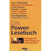 Das Power-Lesebuch: Strategien für mehr Erfolg und Lebensqualität