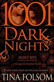 Silent Bite-A Scanguards Wedding: A Scanguards Vampire Novella (Scanguards Vampires) (English Edition) von [Folsom, Tina]
