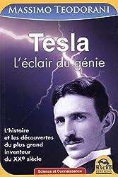 Tesla : L'éclair du génie