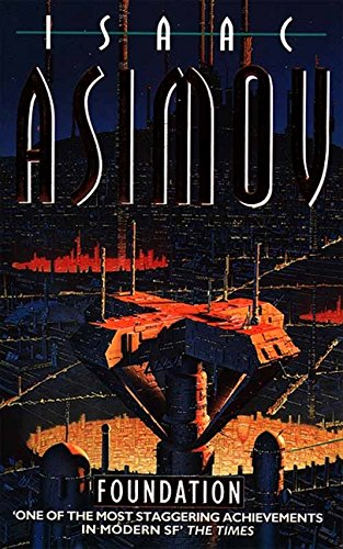 Foundation: 1/3 (The Foundation Series) por Isaac Asimov