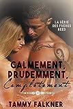 Calmement, Prudemment, Complètement (La série des frères Reed t. 3)