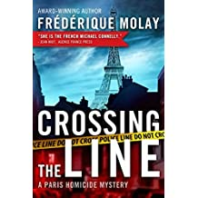Crossing the Line (Paris Homicide) by Fr??d??rique Molay (2014-09-23)