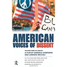 American Voices of Dissent: The Book from XXI Century, a Film by Gabriele Zamparini and Lorenzo Meccoli