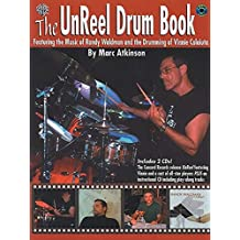 The Unreel Drum Book: Transcriptions and Exercises From the Randy Waldman Recording UnReel