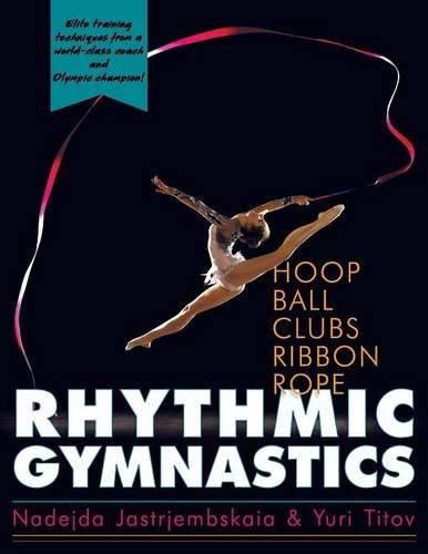 Rhythmic Gymnastics por Nadejda Jastrjembskaia