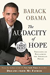 The Audacity of Hope: Thoughts on Reclaiming the American Dream (Random House Large Print) by Barack Obama (2008-04-29)