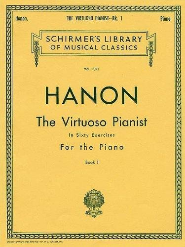 Hanon: The Virtuoso Pianist In Sixty Exercises For The Piano, Vol. 925, Complete (Schirmer's Library Of Musical Classics)