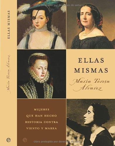 Ellas Mismas por Maria Teresa Alvarez