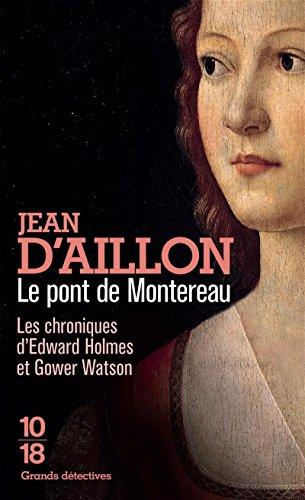 Les chroniques d'Edward Holmes et Gower Watson (5) : Le pont de Montereau