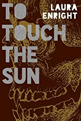 To Touch The Sun