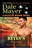 Reyess Raina: A SEALs of Honor World Novel (Heroes for Hire Book 17) (English Edition)