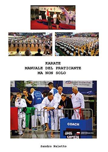 KARATE MANUALE DEL PRATICANTE MA NON SOLO: Shorinji-Ryu Renshinkan Karate Do