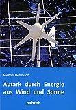 Image de Autark durch Energie aus Wind und Sonne