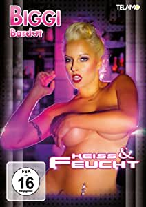 Biggi Bardot - Heiss & Feucht [Import allemand]