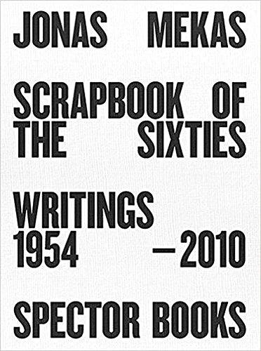 Scrapbook of the Sixties: Writings 1954 - 2010