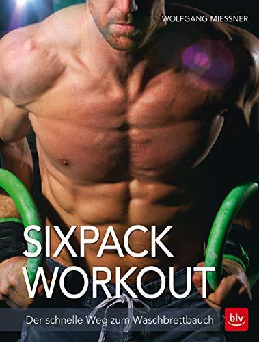 Sixpack-Workout: Der schnelle Weg zum Waschbrettbauch