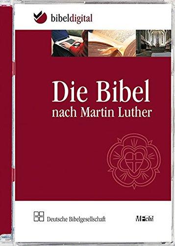 Die Bibel nach Martin Luther: Mit Apokryphen. Revidierte Fassung 1984, Ausgabe in neuer Rechtschreibung. CD-ROM, Bibeltext mit Suchprogramm (BIBELDIGITAL)